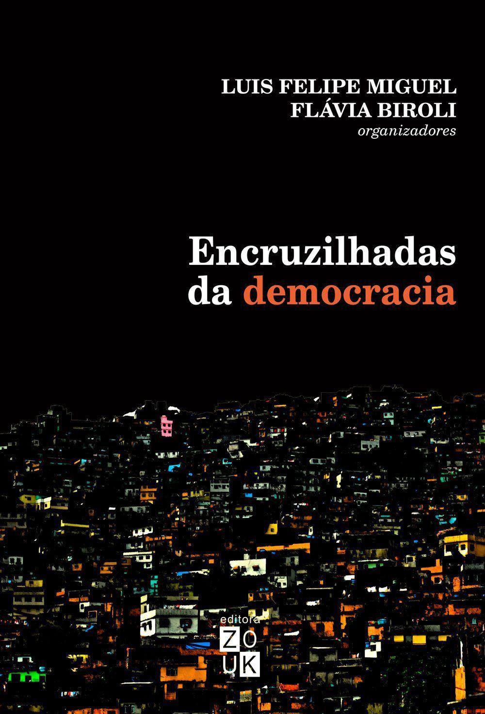 Encruzilhadas da democracia