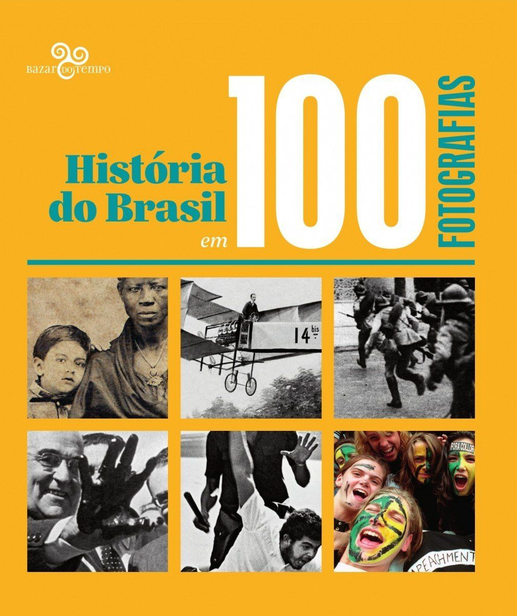 História do Brasil em 100 fotografias