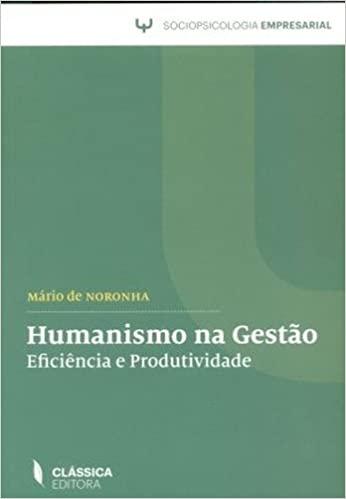 Humanismo na Gestao