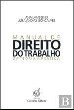 Manual de Direito do Trabalho - Da Teoria a Pratica
