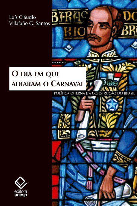O dia em que adiaram o Carnaval
