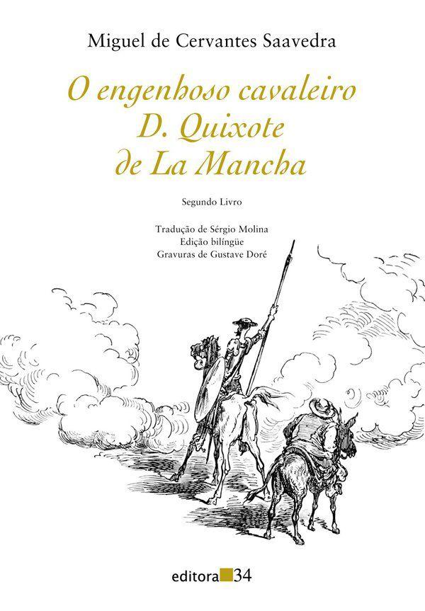 O engenhoso cavaleiro D. Quixote de La Mancha