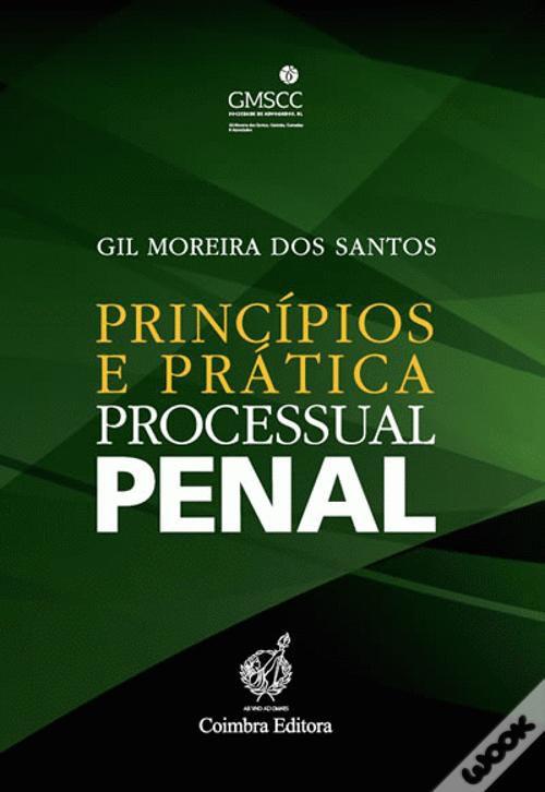 Principios e Pratica Processual Penal