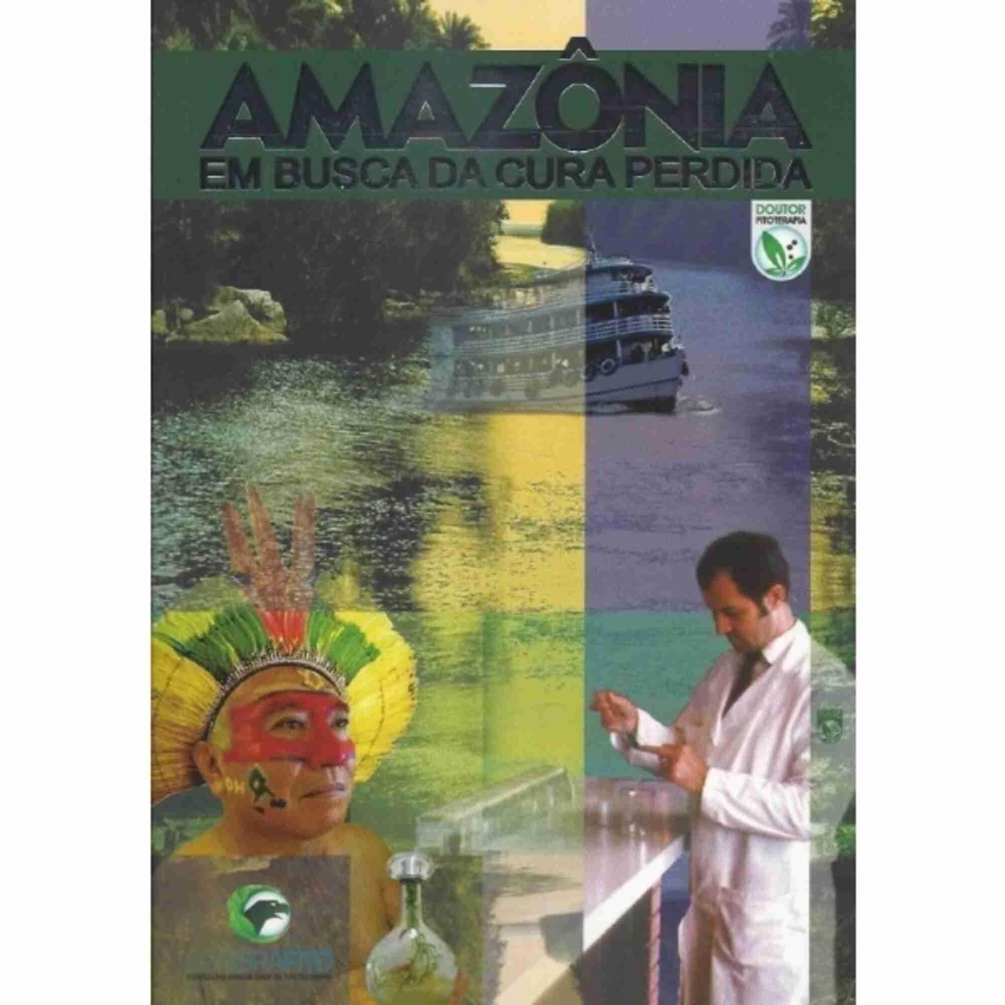 Livro Amazônia Em Busca Da Cura Perdida