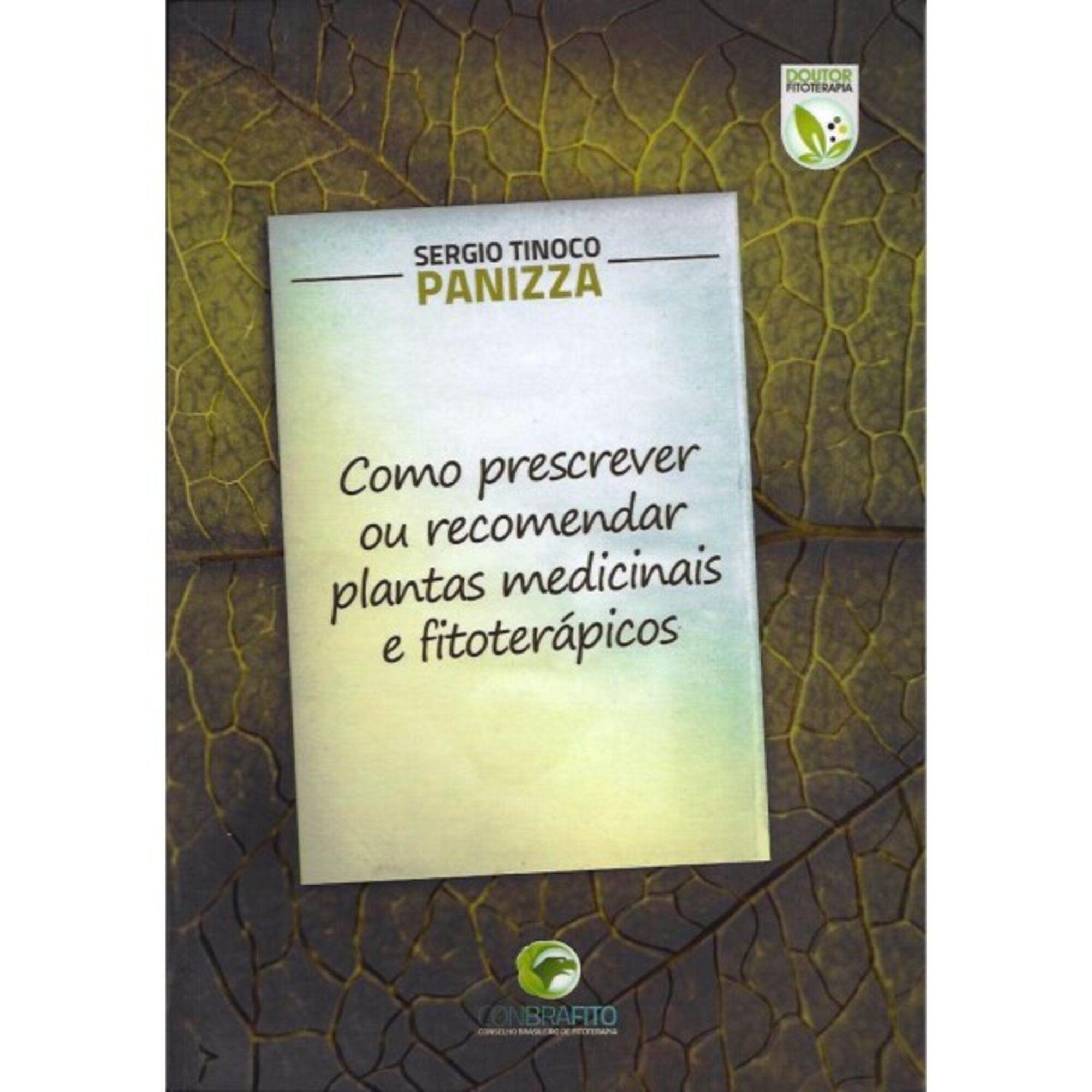 Livro Como Prescrever Ou Recomendar Plantas Medicinais E Fito