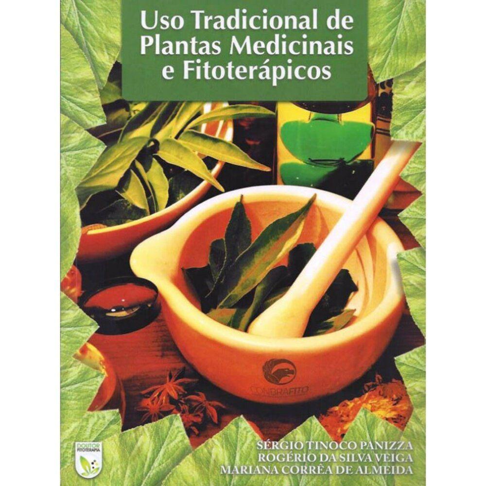 Livro Uso Trad De Plantas Medicinais E Fitoterápicos