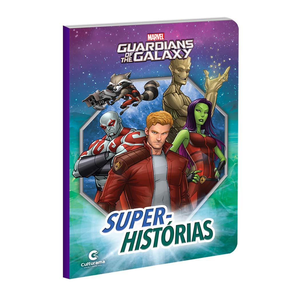 Livro Super Histórias Guardiões da Galáxia - Culturama