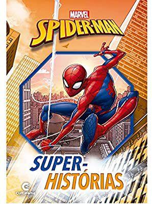 Livro Super Histórias Homem Aranha -  Culturama