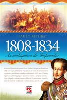 1808-1834: AS MALUQUICES DO IMPERADOR