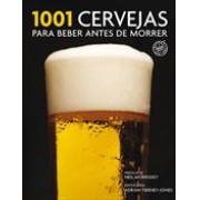 1001 CERVEJAS PARA BEBER ANTES DE MORRER