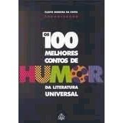 100 MELHORES CONTOS DE HUMOR DA LITERATURA UNIVERSAL