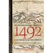 1492 - O ano em que o mundo começou