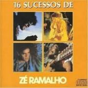 16 SUCESSOS DE ZÉ RAMALHO - CD