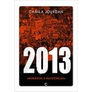 2013 - Memórias e resistências