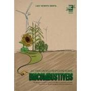202 perguntas sobre biocombustíveis. Abordagem econômica, política e científica