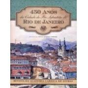450 anos da Cidade de São Sebastião do Rio de Janeiro
