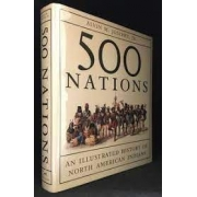 500 Nations. An ilustrated history of Noth American Indians