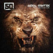 50 Cent ‎– Animal Ambition (An Untamed Desire To Win) CD