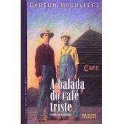 A balada do café triste e outros histórias