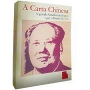 A carta chinesa. a grande batalha ideológica que o Brasil não viu