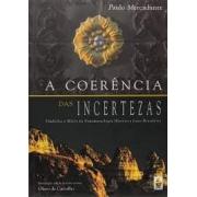 A coerência das incertezas