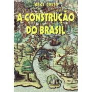 A Construção do Brasil - Ameríndios, portugueses e africanos