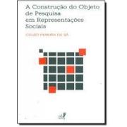 A construção do objeto de pesquisa em representações sociais