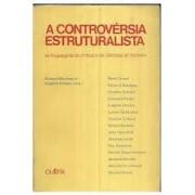 A CONTROVERSIA ESTRUTURALISTA