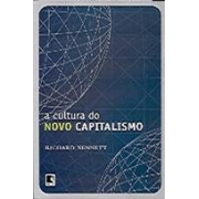 A CULTURA DO NOVO CAPITALISMO