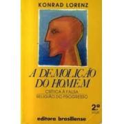 A DEMOLICAO DO HOMEM