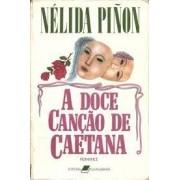 A DOCE CANÇAO DE CAETANA