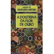 A DOUTRINA DA FLOR DE OURO