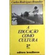 A educação como cultura