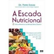 A ESCADA NUTRICIONAL: UMA ALTERNATIVA AO METODO DUKAN CLASSICO