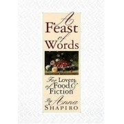 A feast of words: for lovers of food & fiction