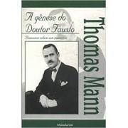 A gênese do Doutor Fausto