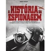 A HISTORIA DA ESPIONAGEM