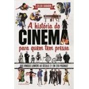 A HISTORIA DO CINEMA PARA QUEM TEM PRESSA