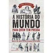 A HISTORIA DO MUNDO PARA QUEM TEM PRESSA
