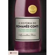 A história do Romanée-Conti e a trama para destruir o melhor vinho do mundo