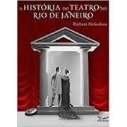 A história do teatro no Rio de Janeiro (autografado)