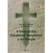 A história dos cavaleiros templários e do templo