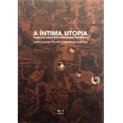 A íntima utopia: trabalho analítico e processos psicóticos