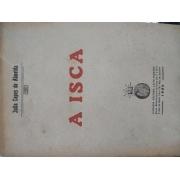A isca (1ª edição)
