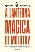 A lanterna mágica de Mólotov