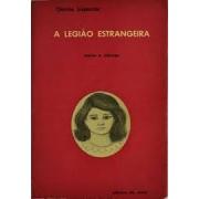 A legião estrangeira: contos e crônicas (1ª edição)