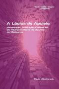 A LOGICA DE APULEIO