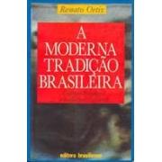 A MODERNA TRADIÇAO BRASILEIRA