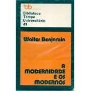 A modernidade e os modernos