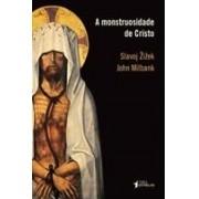 A monstruosidade de Cristo: paradoxo ou dialética?